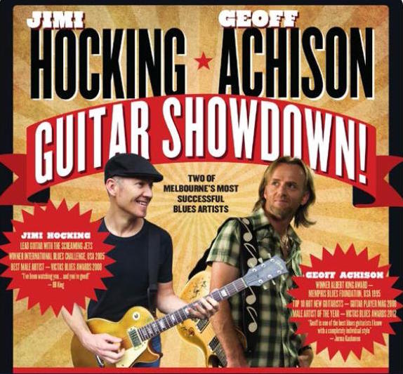 Jimi-Hocking-&-Geoff-Achison-–-Guitar-Showdown!