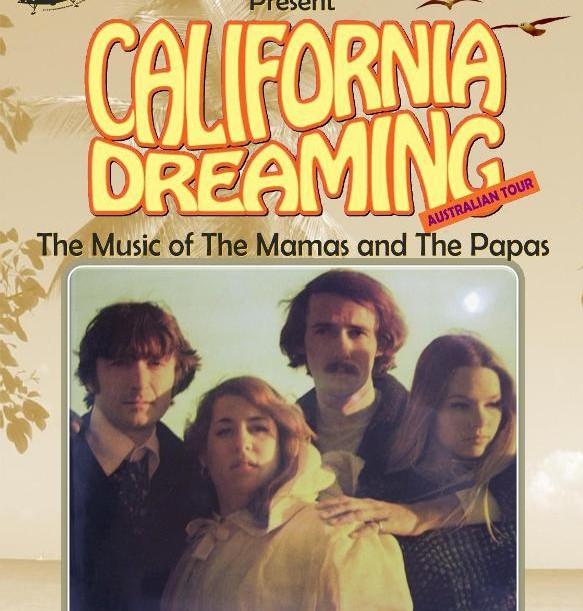 California Dreaming Music Of The Mamas The Papas